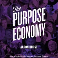 National book launch campaign for The Purpose Economy by Aaron Hurst