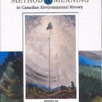 Chapter in Alan MacEachern and William J. Turkel, eds. Method and Meaning in Canadian Environmental History. Toronto: Nelson,  2009.