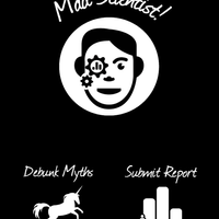 Mad Scientist app allows users to respond to science myths with facts. The app also allows the user to collect data about  science deniers in order to improve outreach efforts.