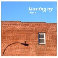 leaving ny, disc 2
