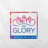 2019 Sermon Series - Unity & Glory