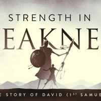2017 Sermon Series Branding - Strength In Weakness (1st Samuel)