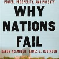 Why Nations Fail (2012) by Daron Acemoglu, James A. Robinson