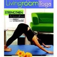 Living Room Yoga: Strengthen & Lengthen (2007)