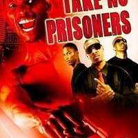 Take No Prisoners (2007)
