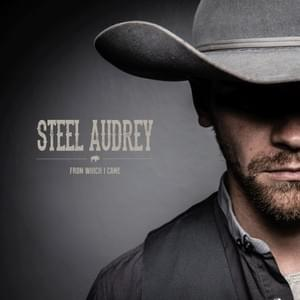 Steel Audrey - From Which I Came