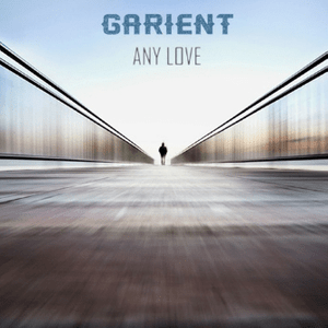 "GARIENT ""Any Love"""