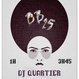 DJ Quartier - @BB25