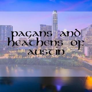 Pagans and Heathens of Austin