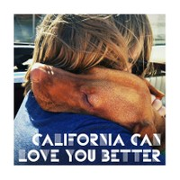 California can love you better