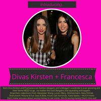Divas Kirsten + Francesca