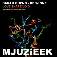 Remix-production, coordination & worldwide signing of Sarah Cheng - De Winne's - Love Shape  Void Remixes