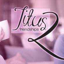 BRAND/ID: Titus 2 Friendships