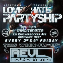 LOVE/HATE PARTYSHIP - A Jefftown Joint!