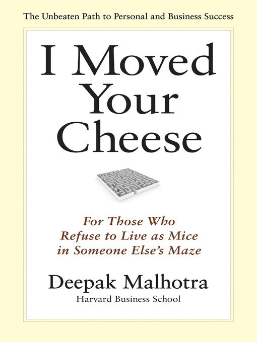Book cover. I moved your cheese book review. Deepak Malhotra