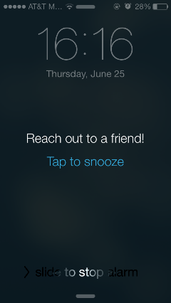 A daily alarm to reach out!