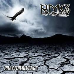 Pray For Revenge/Rachel Mother Goose