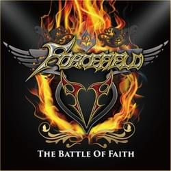 The Battle Of Faith/FORCEFIELD