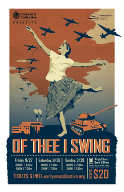 """Of Thee I Swing"" debuted at Wright Bros. Brew & Brew from September 27-29, 2019. Poster designed by Ketan Patel at Pure Cyan."