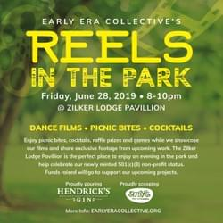 Reels in the Park, June 28 2019 at Zilker Lodge. Flyer designed by Ketan Patel.