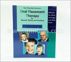Oral Placement Therapy
