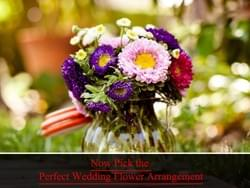 Choose from Perfect Flower Arrangements