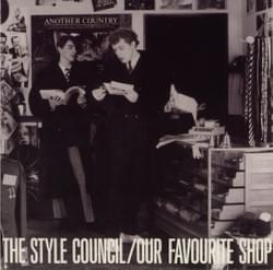 "The Style Council ""Our Favourite Shop"""