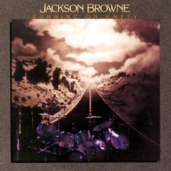 "Jackson Browne ""Running On Empty"""