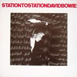 "David Bowie ""Station To Station"""