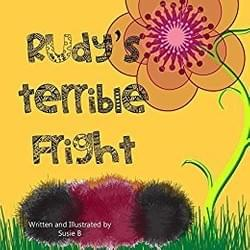 Ruby's Terrible Fright is about a Wooly Bear Caterpillar, who on a walk is confronted with a little girl, one who becomes infatuated with him. He needs to get away, but how?
