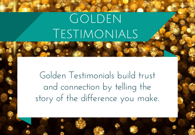 Turn your client testimonials into business building GOLD!!