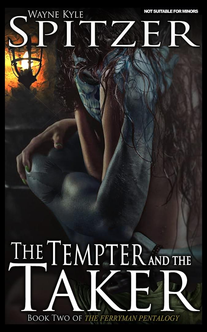Wayne Kyle Spitzer, The Tempter and the Taker: Book Two in the Ferryman Pentalogy, Spokane authors