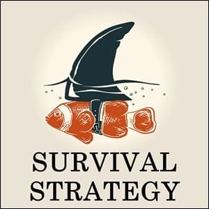 Survival Strategy, StartOver.xyz Possibility Management
