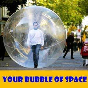 Your Bubble Of Space StartOver.xyz Possibility Management