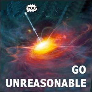 Go Unreasonable, StartOver.xyz Possibility Management