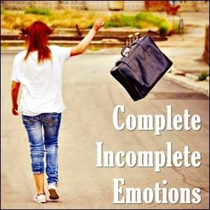 Complete Incomplete Emotions, an PM Process,  StartOver.xyz Possibility Management