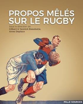 Propos mêlés sur le rugby