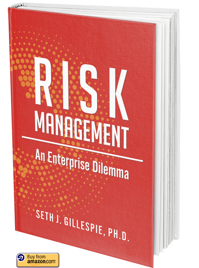 Risk Management: An Enterprise Dilemma