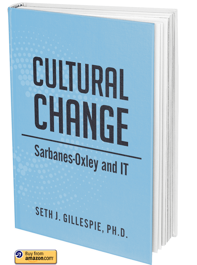 Cultural Change: Sarbanes-Oxley and Information Technology