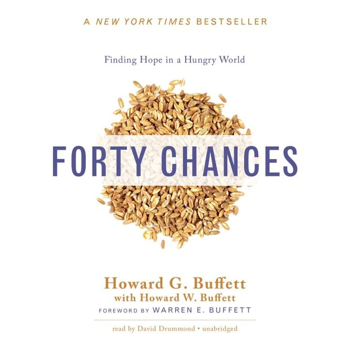 We supported the Buffett Foundation in 2012-13 through impact strategies that led to the creation of Africa's first No-Till Agriculture Center and the public affairs efforts behind the New York Times bestselling book 40 Chances: Finding Hope in a Hungry World, which describes Howard G. Buffett's mission to help the most vulnerable people on Earth - nearly a billion individuals who lack basic food security - and the Buffett Foundation's 40 year effort to put more than $3 billion to work on this challenge.
