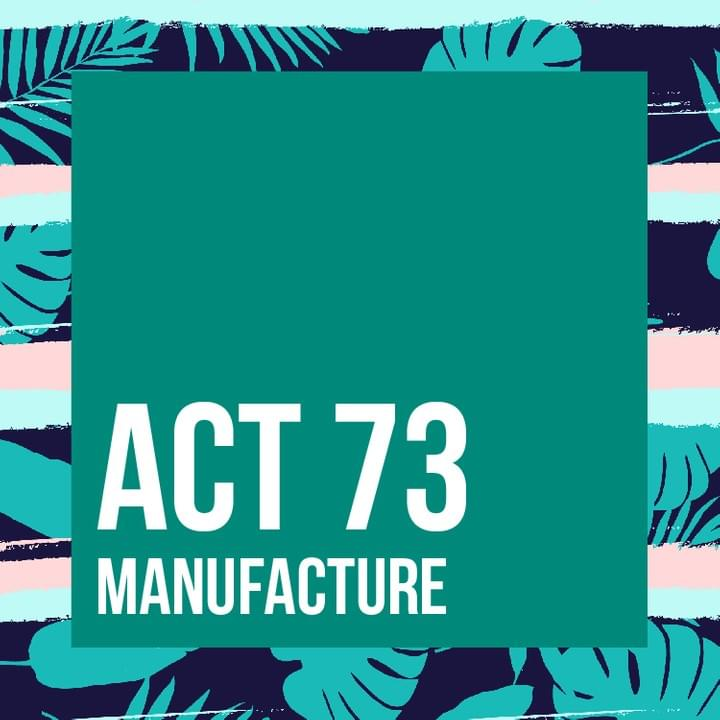 Act 73 for Manufacture in Puerto Rico