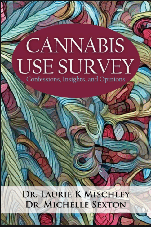 Cannabis Use Survey - Michelle Sexton ND