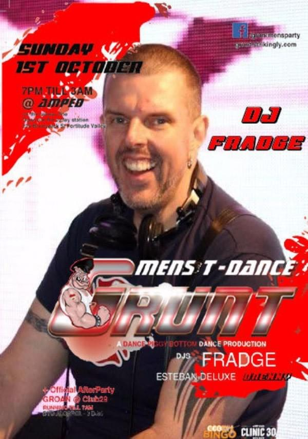 Grunt party Brisbane DJ FRADGE