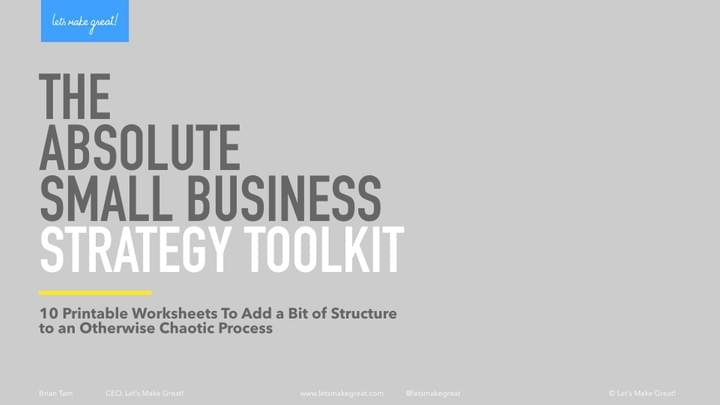 Workbook: The Absolute Small Business Strategy Toolkit