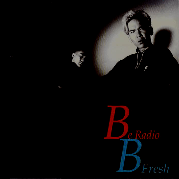 Be Radio / B FRESH