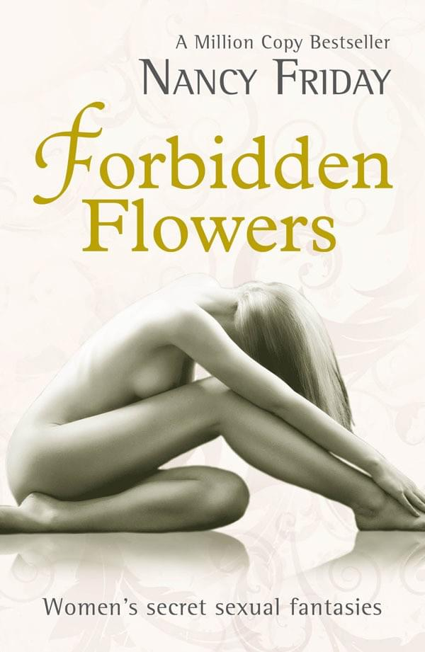 Nancy Friday Forbidden Flowers