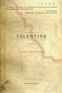 The Bridge at Valentine, Renee Thompson, historical fiction, Idaho, grazing rights, Romeo and Juliet retelling