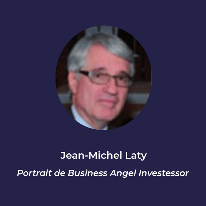 Jean-Michel Laty - Business Angel