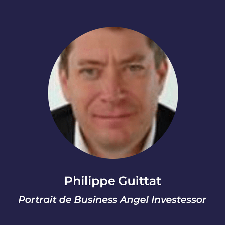 Philippe Guittat - Business Angel
