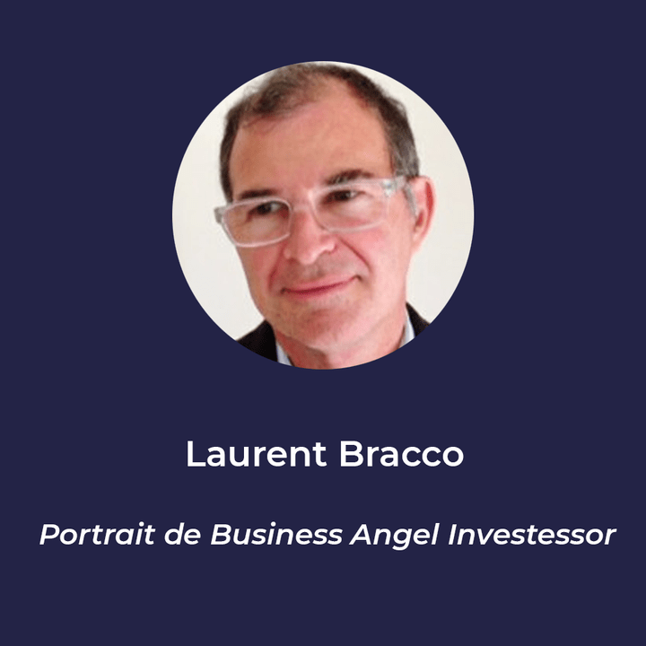 Laurent Bracco - Business Angel